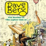Mad's Greatest Artists: Dave Berg Five Decades of the Lighter Side Of…