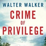 """Crime of Privilege"""