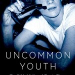 """Uncommon Youth: The Gilded Life & Tragic Times of J. Paul Getty III"""