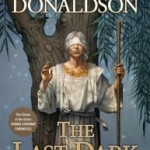 The Last Dark: The Last Chronicles of Thomas Covenant