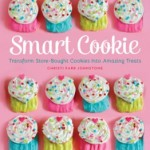 Smart Cookie: Transform Store-Bought Cookies Into Amazing Treats & Hello Kitty Crochet