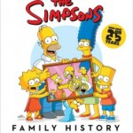 The Simpson Family History: A Celebration of Television's Favorite Family