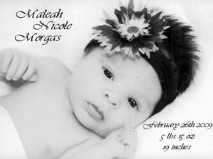 Maleah Nicole Morgas baby 5-19-09