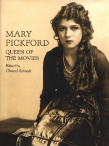 Mary Pickford- Queen of the Movies