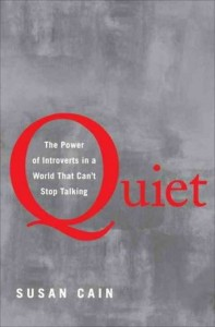 Quiet- The Power of Introverts in a World That Can't Stop Talkin
