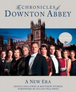The Chronicles of Downton Abbey- A New Era