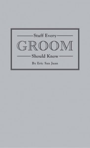Suff Every Groom Should Know
